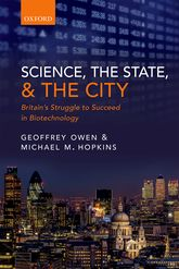 Science, the State, and the City: Britain's Struggle to Succeed in Biotechnology