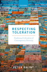 Respecting Toleration: Traditional Liberalism and Contemporary Diversity
